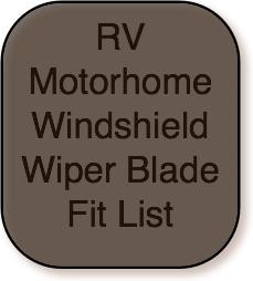 RV Windshield Wiper Blade Fit List